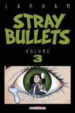 Couverture de l'album STRAY BULLETS (VF) Tome #3 Volume 3