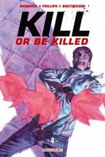 Couverture de l'album KILL OR BE KILLED Tome #4 Volume  4