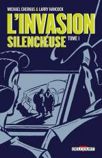Couverture de l'album INVASION SILENCIEUSE (L') Tome #1 Tome 1