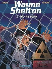 Couverture de l'album WAYNE SHELTON Tome #12 No Return