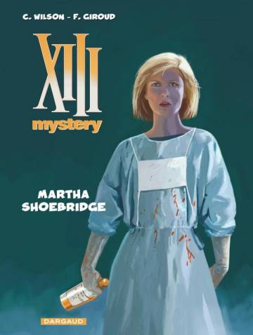 Couverture de l'album XIII MYSTERY Tome #8 Martha Shoebridge