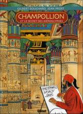 Couverture de l'album CHAMPOLLION ET LE SECRET DES HIEROGLYPHES Champollion et le secret des hiéroglyphes