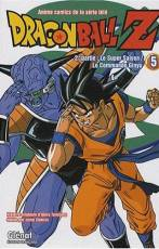 Couverture de l'album DRAGON BALL Z - CYCLE II Tome #5 Le Super Saïyen / Le Commando Ginyu