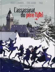 Couverture de l'album ASSASSINAT DU PERE NOEL (L') L'assassinat du Père Noël