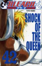 Couverture de l'album BLEACH Tome #42 Shock of the queen