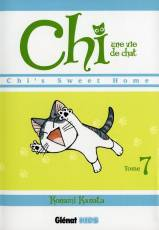 Couverture de l'album CHI, UNE VIE DE CHAT Tome #7 Chi's sweet home