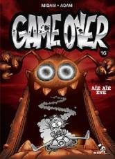 Couverture de l'album GAME OVER Tome #16 Aïe Aïe Eye
