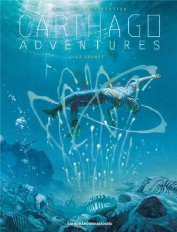 Couverture de l'album CARTHAGO ADVENTURES Tome #6 La Source