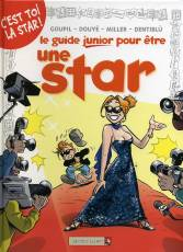 Couverture de l'album GUIDES JUNIOR (LES) Tome #9 Le Guide Junior pour être une star