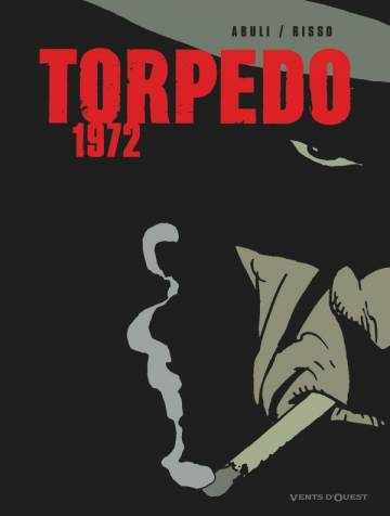 Couverture de l'album TORPEDO 1972 - VERSION N&B Version N&B