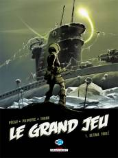 Couverture de l'album GRAND JEU (LE) Tome #1 Ultima Thulé