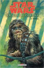 Couverture de l'album STAR WARS - NOUVELLE REPUBLIQUE Tome #3 Chewbacca