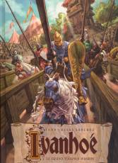 Couverture de l'album IVANHOE Tome #01 Le grand tournoi d'Ashby