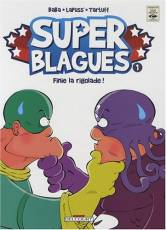 Couverture de l'album SUPER BLAGUES Tome #1 Finie la rigolade !