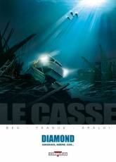 Couverture de l'album LE CASSE Tome #1 Diamond
