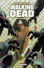 Couverture de l'album WALKING DEAD Tome #6 Vengeance