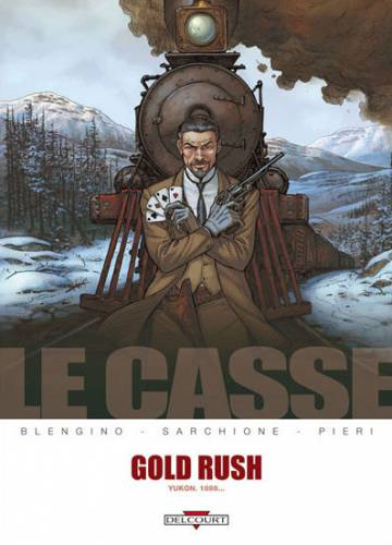 Couverture de l'album LE CASSE Tome #5 Gold Rush
