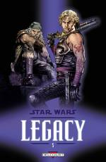 Couverture de l'album STAR WARS - LEGACY Tome #5 Loyauté