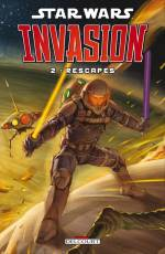 Couverture de l'album STAR WARS - INVASION Tome #2 Rescapés