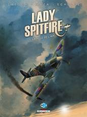 Couverture de l'album LADY SPITFIRE Tome #1 La fille de l'air