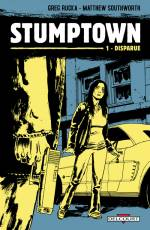 Couverture de l'album STUMPTOWN Tome #1 Disparue