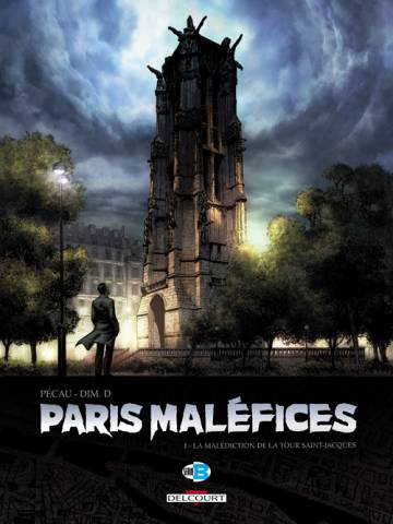 Couverture de l'album PARIS MALÉFICES Tome #1 La Malédiction de la tour Saint Jacques