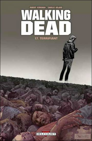 Couverture de l'album WALKING DEAD Tome #17 Terrifiant