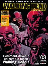 Couverture de l'album WALKING DEAD  LE MAGAZINE OFFICIEL Tome #3 Comment devenir un zombie façon Walking Dead !