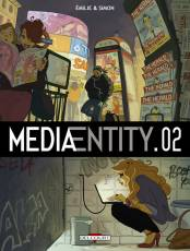 Couverture de l'album MEDIAENTITY Tome #2 Tome 2