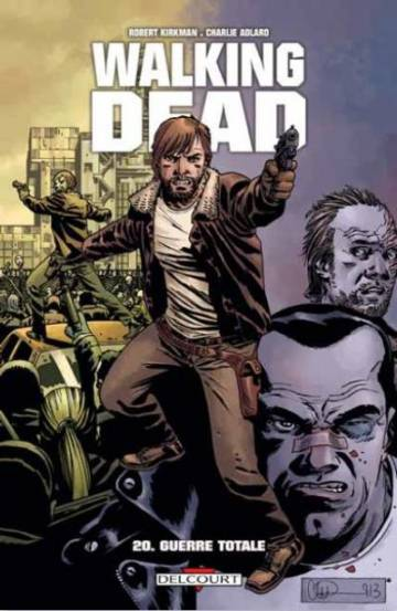 Couverture de l'album WALKING DEAD Tome #20 Guerre totale