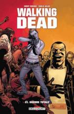 Couverture de l'album WALKING DEAD Tome #21 Guerre totale