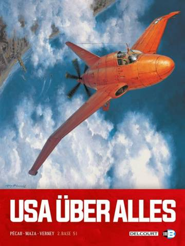 Couverture de l'album USA ÜBER ALLES Tome #2 Base 51