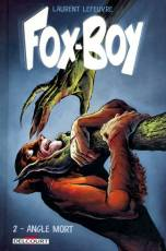 Couverture de l'album FOX-BOY Tome #2 Angle mort