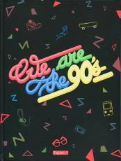 Couverture de l'album WE ARE THE 90'S We are the 90's