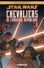 Couverture de l'album STAR WARS (LEGENDES) : CHEVALIERS DE L'ANCIENNE REPUBLIQUE Tome #3 Volume 3