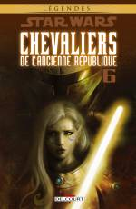 Couverture de l'album STAR WARS (LEGENDES) : CHEVALIERS DE L'ANCIENNE REPUBLIQUE Tome #6 Ambitions Contrariées