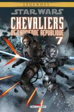 Couverture de l'album STAR WARS (LEGENDES) : CHEVALIERS DE L'ANCIENNE REPUBLIQUE Tome #7 Tome 7