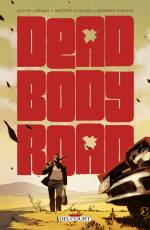 Couverture de l'album DEAD BODY ROAD (VF) Dead Body Road