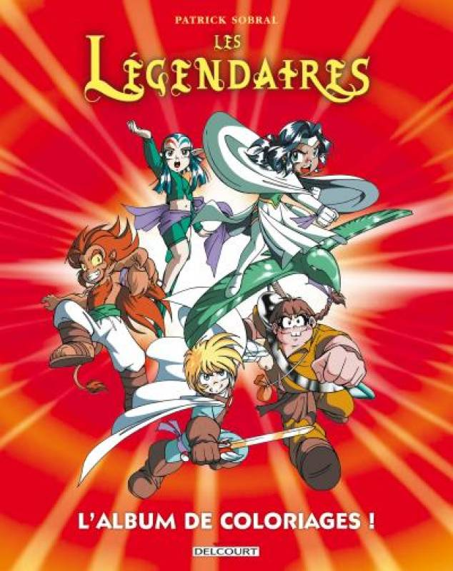 Les legendaires l 39 album de coloriages - Coloriage bande dessinee ...