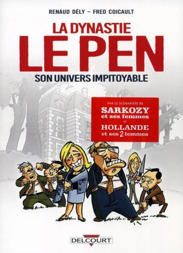 Couverture de l'album LA DYNASTIE LE PEN Son univers impitoyable