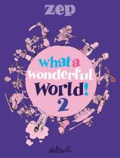 Couverture de l'album WHAT A WONDERFUL WORLD Tome #2 Whatawonderfulworld!