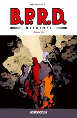 Couverture de l'album B.P.R.D. ORIGINES Tome #3 Volume III
