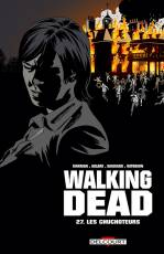 Couverture de l'album WALKING DEAD Tome #27 Les Chuchoteurs