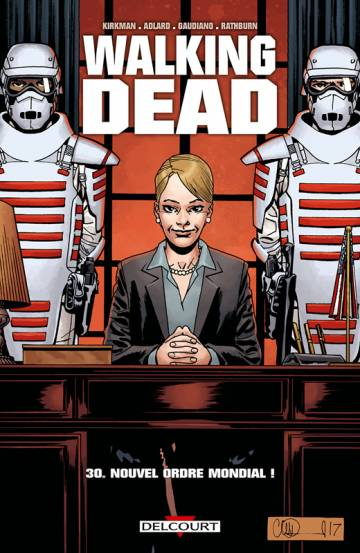 Couverture de l'album WALKING DEAD Tome #30 Nouvel Ordre Mondial !