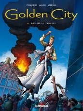 Couverture de l'album GOLDEN CITY Tome #12 La Guérilla urbaine