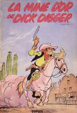 Couverture de l'album LUCKY LUKE Tome #1 La mine d'or de Dick Digger