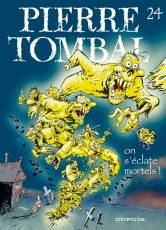 Couverture de l'album PIERRE TOMBAL Tome #24 On s'éclate mortels !