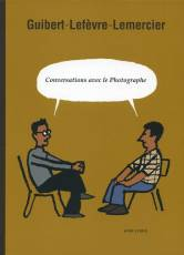 Couverture de l'album LE PHOTOGRAPHE Conversations avec le photographe