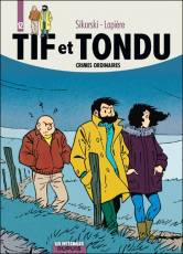 Couverture de l'album TIF ET TONDU - L'INTEGRALE Tome #12 Crimes ordinaires