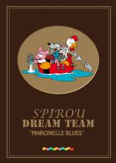 Couverture de l'album SPIROU DREAM TEAM Tome #1 Marcinelle Blues
